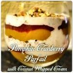 Pumpkin Cranberry Parfait