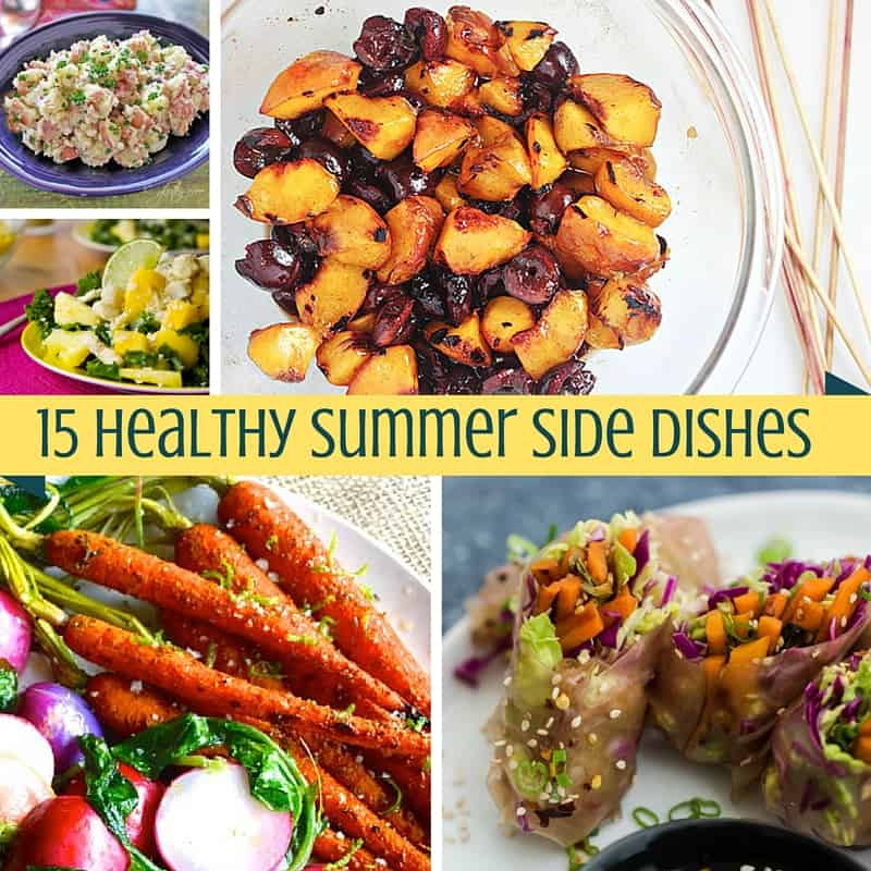 An Easy Healthy Side Dish: 15 Healthy Summer Side Dishes