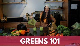 Greens 101