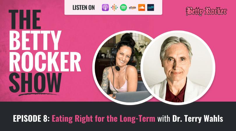 episode 8, the betty rocker show, the betty rocker, podcast